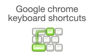 Google chrome shortcuts